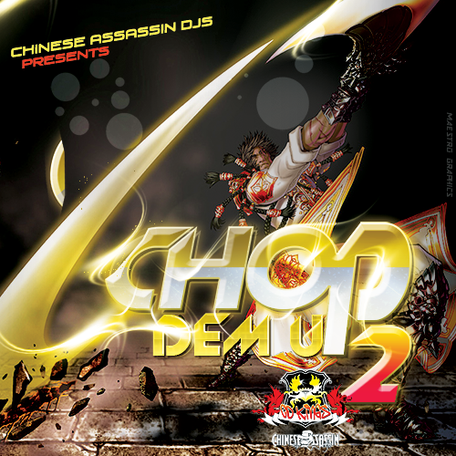 Chinese Assassin - Chop Dem Up 2