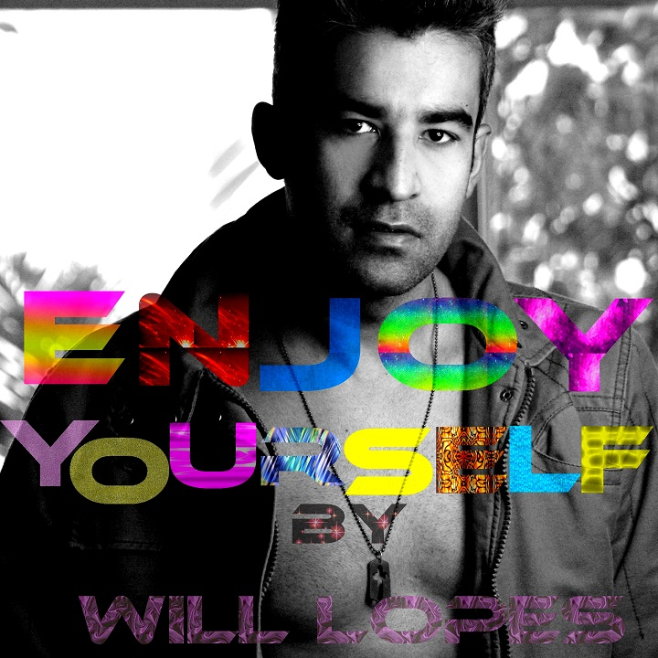DJ Will Lopes - Enjoy Yourself