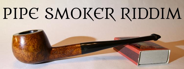 Pipe Smoker Riddim