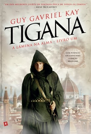 TIGANA - A Lâmina na Alma (livro 1) * Guy Gavriel Kay