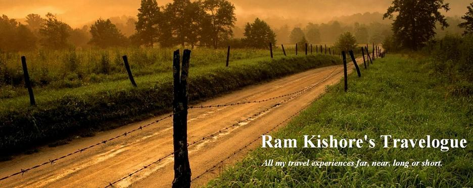 Ram Kishore's Travelogue