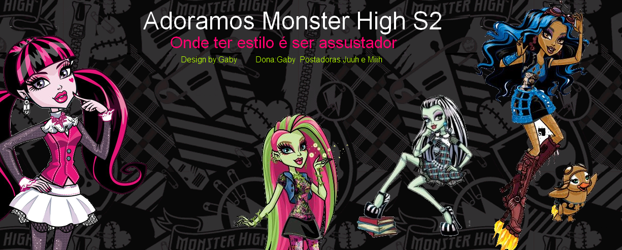 Adoramos Monster High s2