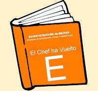 Diccionario Culinario. (E)