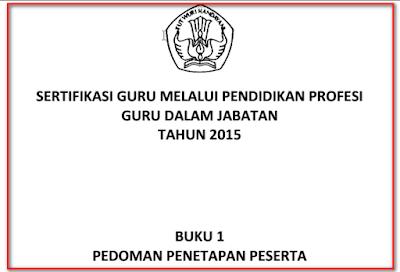 Penetapan Calon Peserta Sertifikasi Guru dalam Jabatan 2015