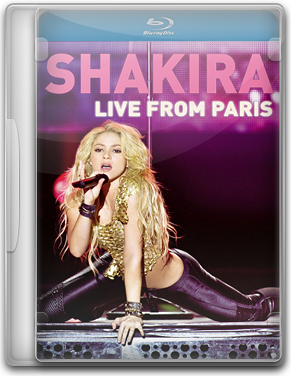 Shakira - Live From Paris - BluRay 720p