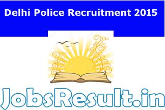 Delhi Police Recruitment 2015