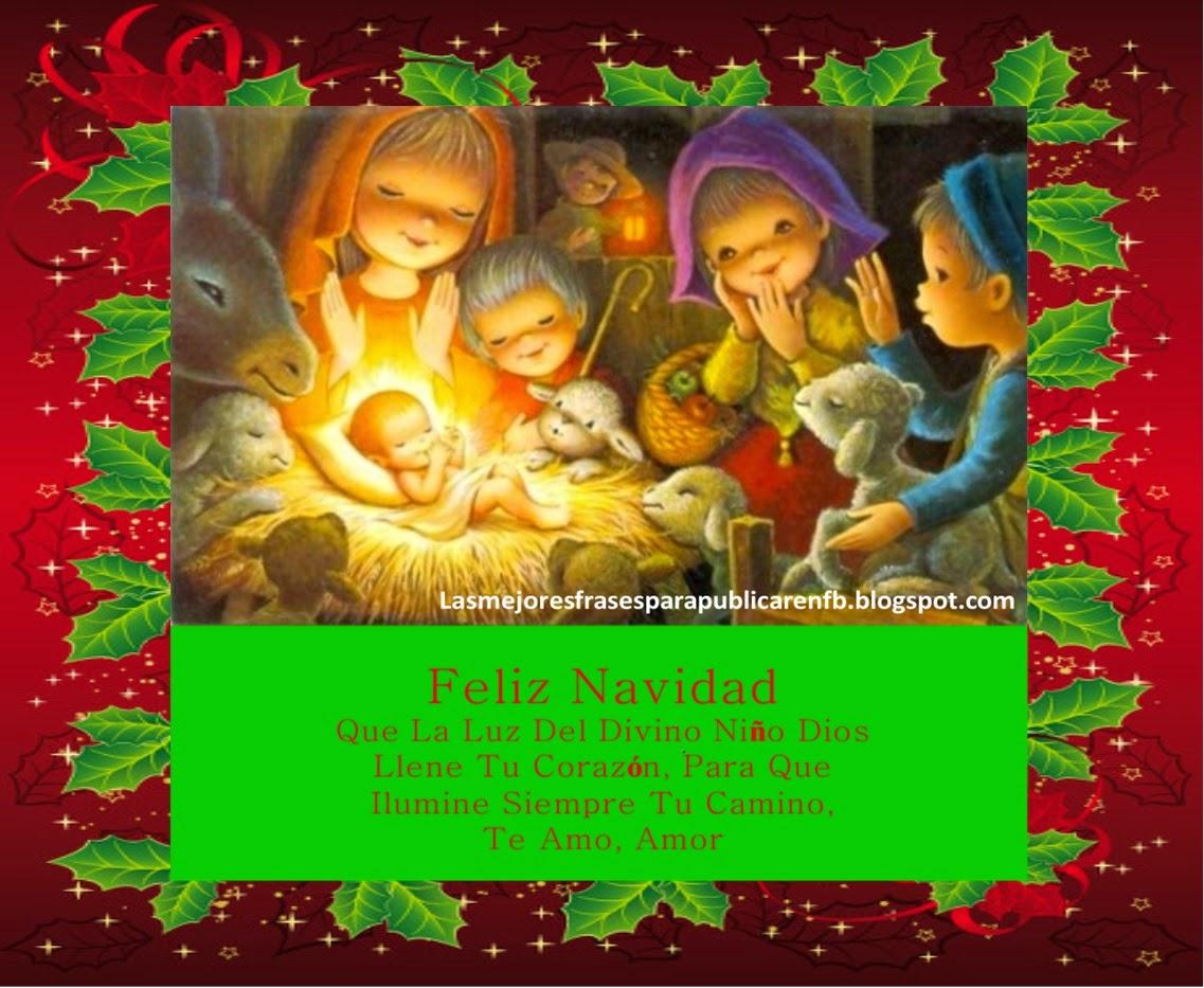 Frases De Navidad: Feliz Navidad Que La Luz Del Divino Niño Dios