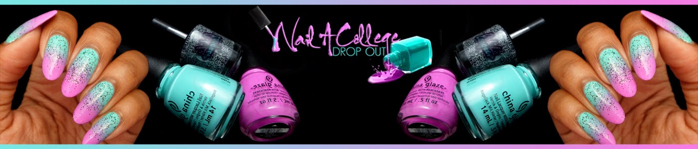 Nail A College Drop Out