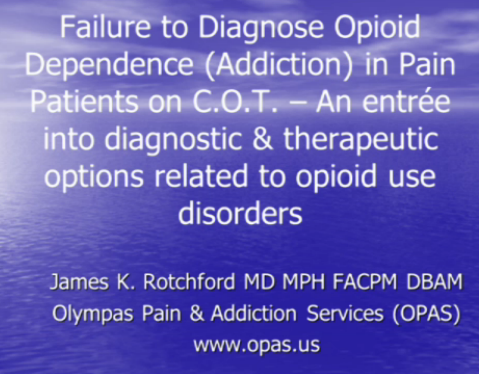 Diagnose Opioid Dependence