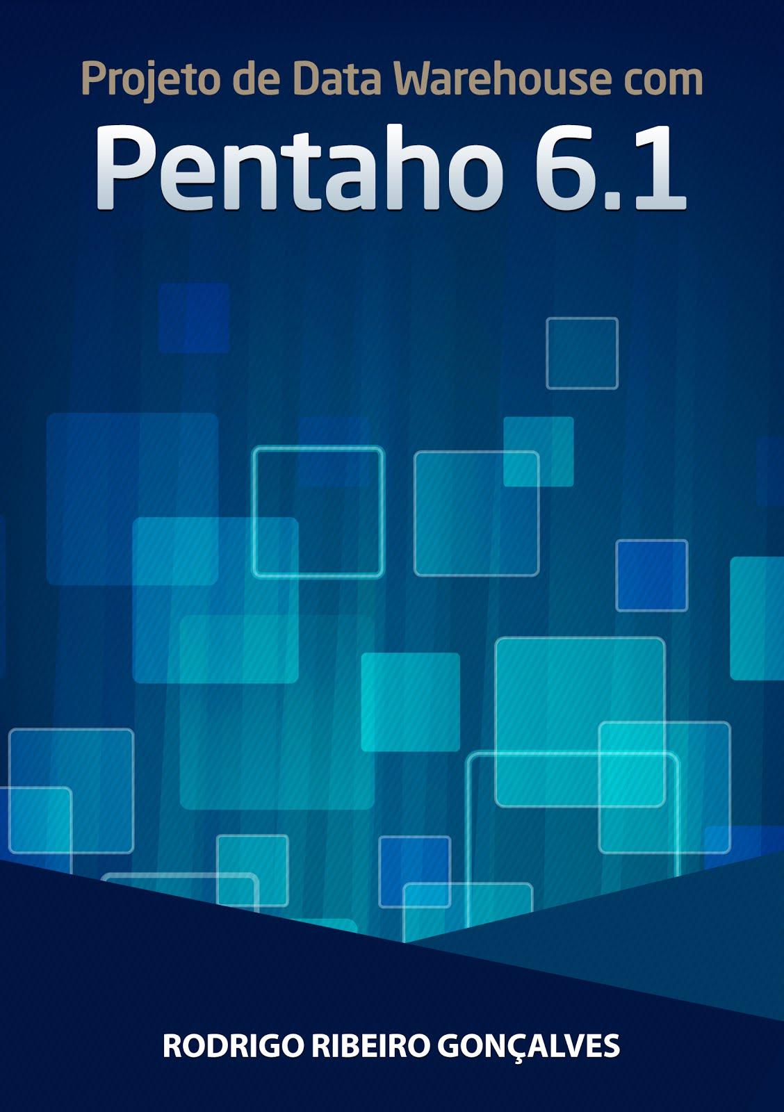 Projeto de Data Warehouse Com Pentaho 6.1