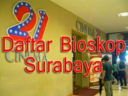 daftar Biokop 21 Surabaya