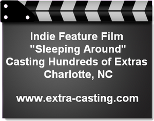 Indie Film Sleeping Around Charlotte Casting Call