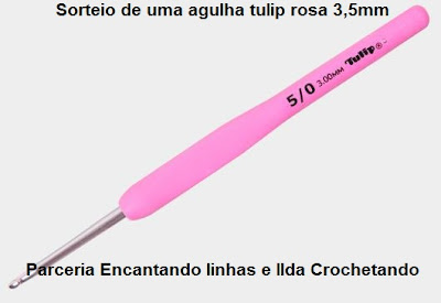 Sorteio do Encantando Linhas em parceria com Ilda Crochetando