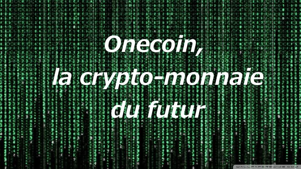 OneCoin société d'investissement pou tous