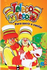Download - Teleco Teco : Pra Sorrir e Cantar (2013)