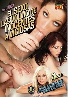 Ver El sexo las volvio de inocentes a viciosas (2011) Gratis Online