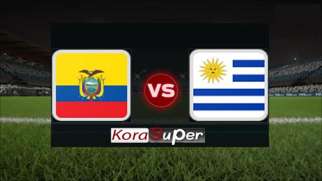 شاهد لايف مباراة أوروجواي والإكوادور بث مباشر 17-06-2019 كورة أُونْلايْن لِإِيف