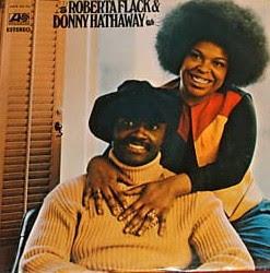 Roberta Flack & Donny Hathaway  1972