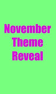 November Theme Reveal