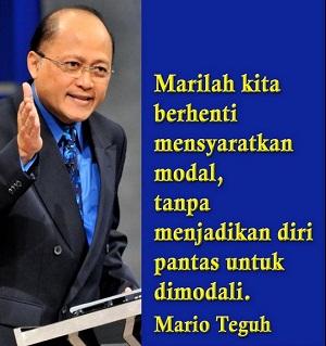 Kata Mutiara Motivai Paling Top Dari Mario Teguh, kata kata bijak paling top dari mario teguh
