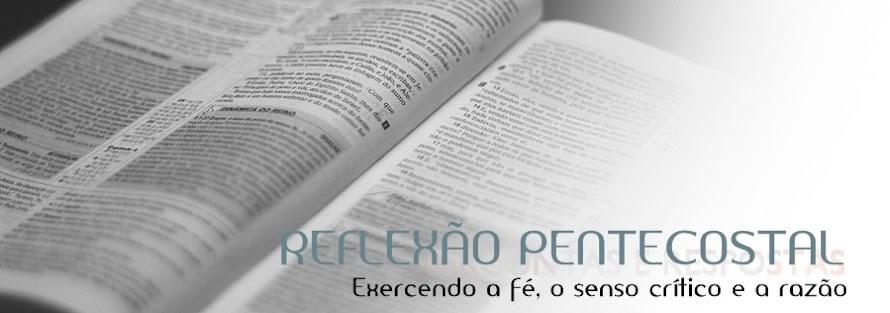 Reflexão Pentecostal