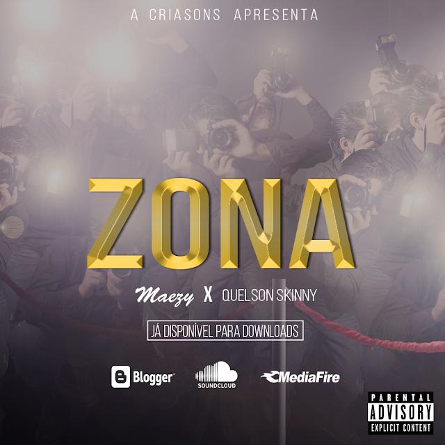 Maezy x Quelson Skinny -  Zona