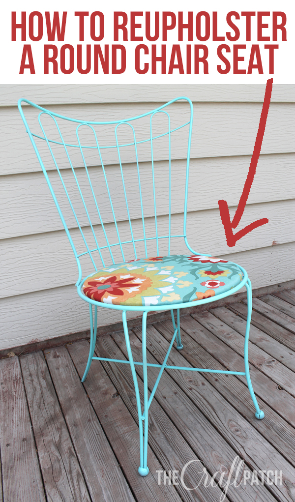 Mine sit loosely atop the metal frames  so all I had to do was set them on  and I was done The Craft Patch  How To Reupholster A Round Chair Seat. Recover A Round Chair Seat. Home Design Ideas