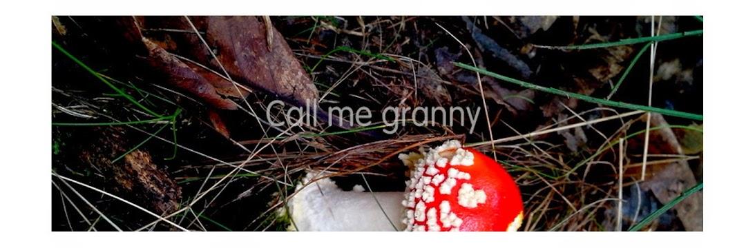 Call me Granny