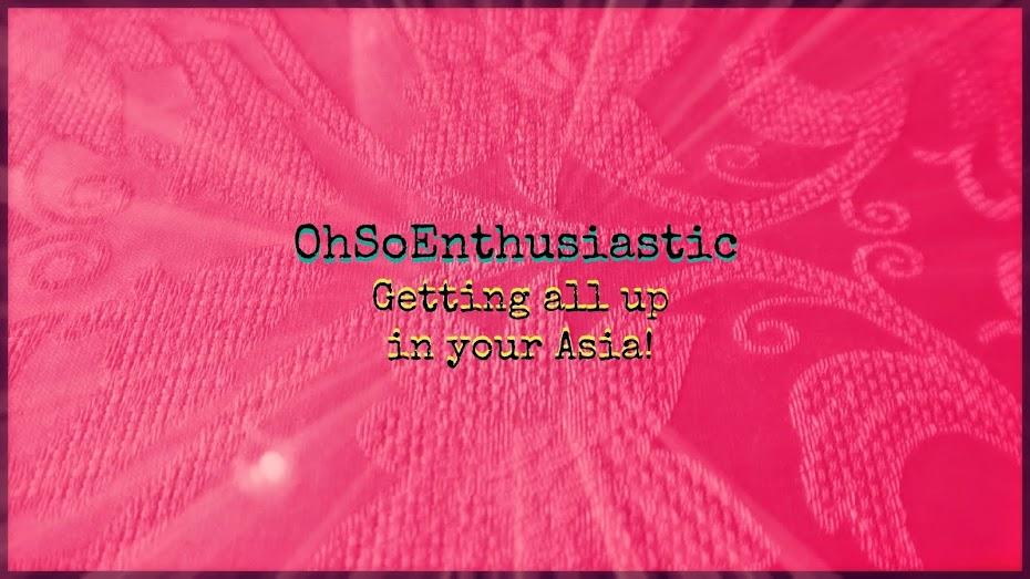 OhSoEnthusiastic