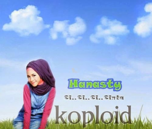 Download Lagu Hanasty - Ci..Ci..Ci..Cinta MP3