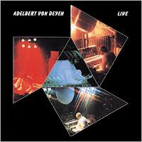 Adelbert von Deyen - Live (1984)