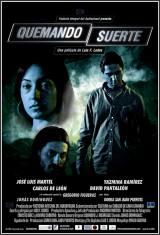 Quemando Suerte (2011) Online