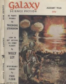 Cover by Wood of Galaxy Science Fiction, August 1958 issue. Image shows firemen of 2025 AD fighting small industrial blasts.