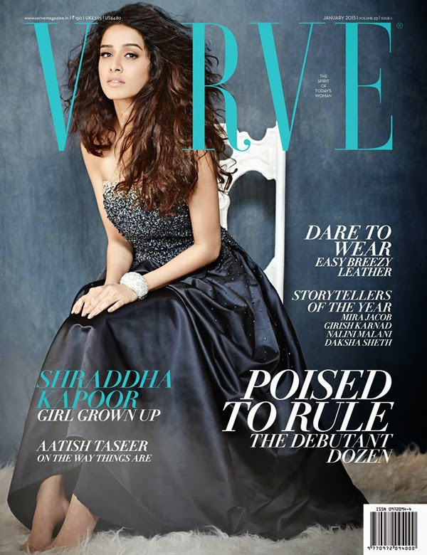 Shraddha Kapoor - Verve Magazine,  January 2015 Issue