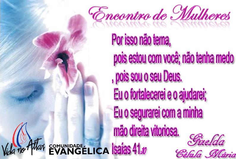 de Deus: Mensagens ENCONTRO DE MULHERES 2013 Comunidade Evangelica