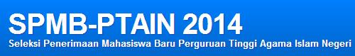 Pendaftaran Perguruan Tinggi Agama Islam Negeri (PTAIN) 2014