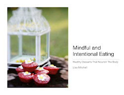 Mindful And Intentional Eating Cookbook, Desserts That Nourish The Body