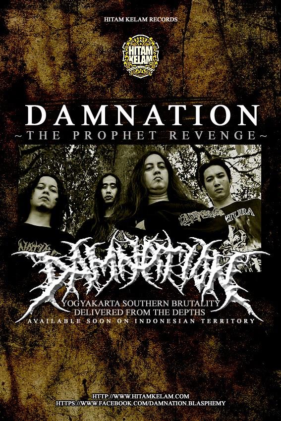 """Ledakan Dasyat DAMNATION """" The Prophet Revenge """" akan Tersedia untuk Pasaran Indonesia Via HITAM KELAM Records !"""