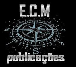 BLOG EDITADO PELA E.C.M PUBLICAÇÕES