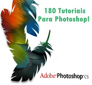 download 180 Tutoriais para Adobe Photoshop CS 2011 Programa