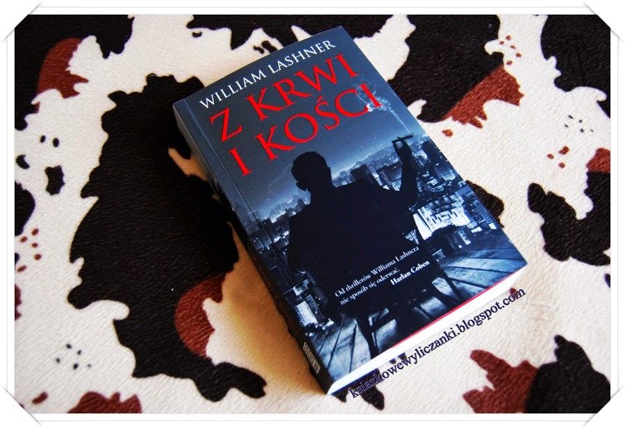 """Z krwi i kości"" William Lashner"