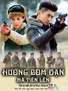 phim huong bom dan ma tien len