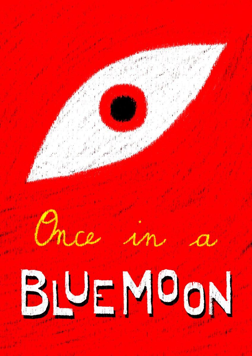 http://4.bp.blogspot.com/-rtY40kNdfZw/TdD_ZPVxGbI/AAAAAAAAArU/CGI32jrEQOc/s1600/POSTER_BLUE_MOON.jpg