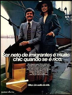 propaganda cigarros Hilton - 1979; propaganda anos 70; história decada de 70; reclame anos 70; propaganda cigarros anos 70; Brazil in the 70s; Oswaldo Hernandez;