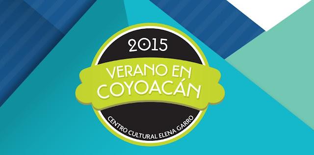Presentan #VeranoEnCoyoacán 2015 en el Centro Cultural Elena Garro