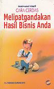 toko buku rahma: buku ASAL-USUL HASIL CARA CERDAS MELIPATGANDAKAN HASIL BISNIS ANDA, pengarang purwoko sumowijoyo, penerbit indonesia cerdas