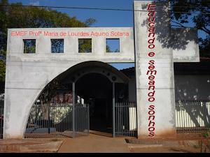 Escola Municipal Professora Maria de Lourdes Aquino Sotana
