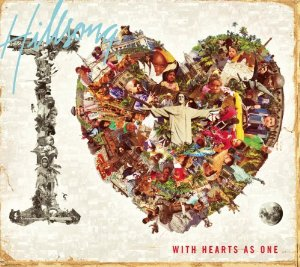 Hillsong United - The I Heart Revolution: With Hearts As One
