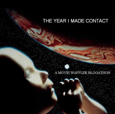 blogathon, year i made contact, hosted by movie waffler