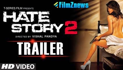Hate Story 2 (2014) Theatrical Official HD Trailer